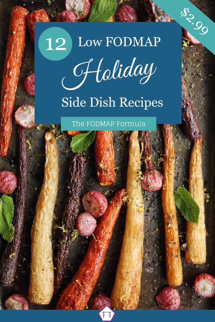 12 Low FODMAP Side Dish Recipes