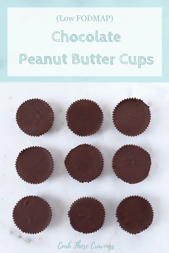 Low FODMAP Chocolate Peanut Butter Cups on countertop with text overlay: Low FODMAP Chocolate peanut butter cups, curb your cravings