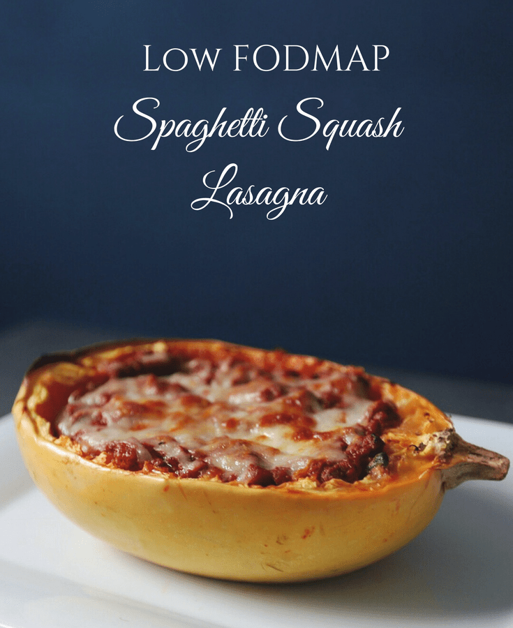Low FODMAP spaghetti squash lasagna with text overlay saying same