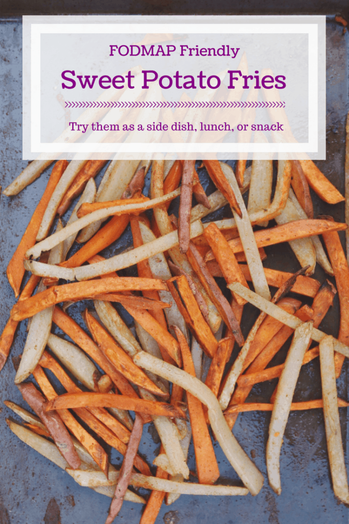 Low FODMAP Sweet Potato Fries on tray with text overlay: Low FODMAP Sweet Potato Fries, try them as a side dish, lunch or snack