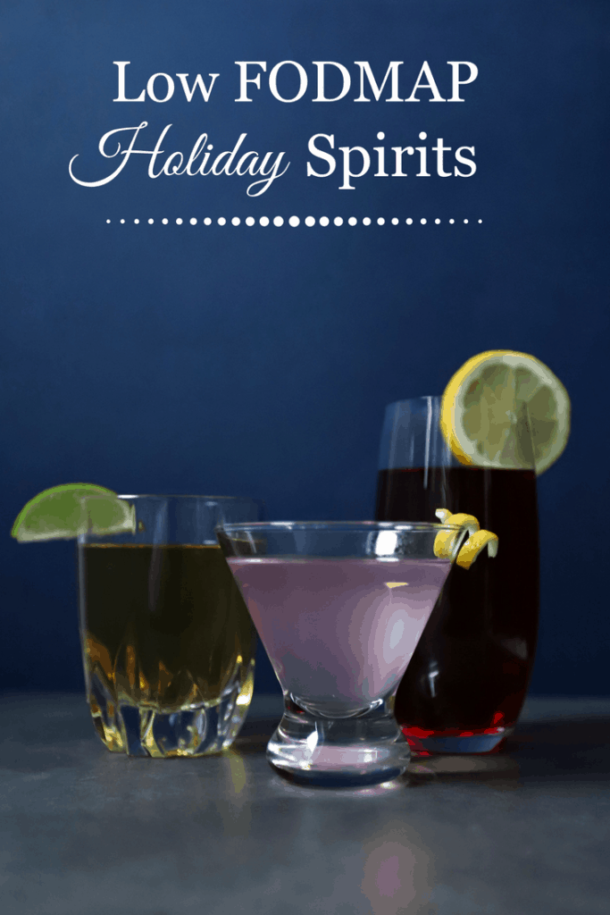 From left to right, rye and ginger, gin and raspberry soda, vodka and cranberry juice with text overlay - Low FODMAP holiday spirits