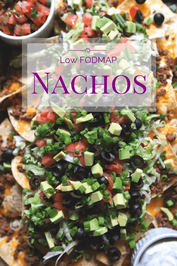 Low FODMAP nachos with various toppings with text overlay