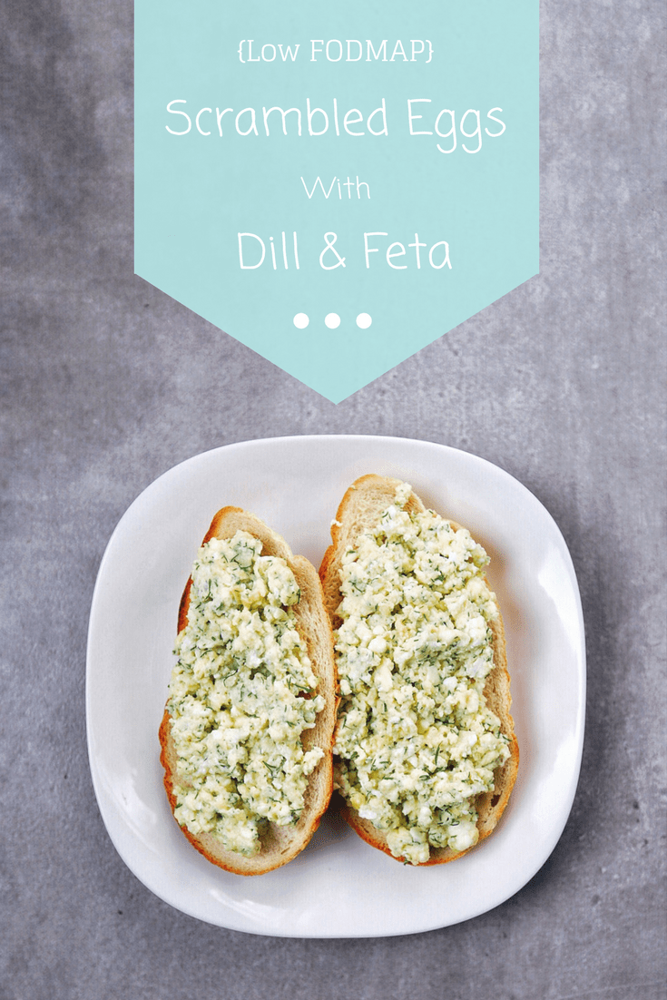 Low FODMAP Scrambled Eggs with Dill and Feta on sourdough toast with text overlay saying same