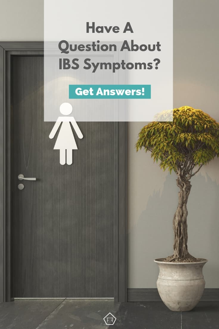 Frequently Asked Questions about IBS Symptoms