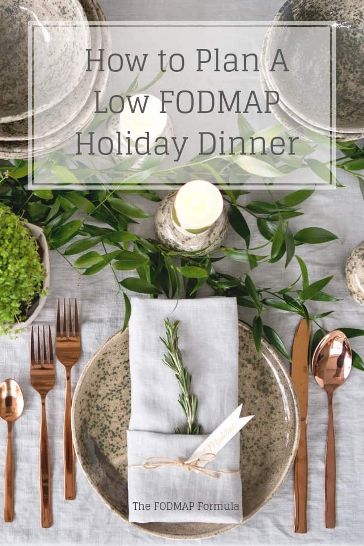 Holiday Table with text overlay: How to Plan a low FODMAP holiday dinner