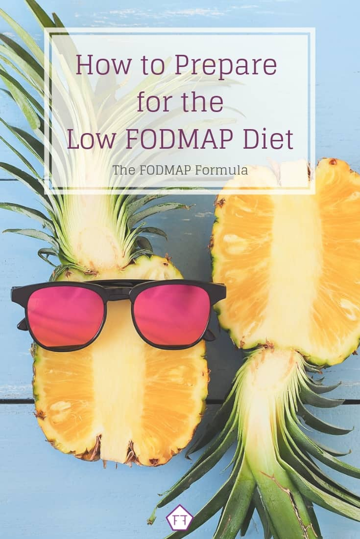 Pineapple with Sunglasses with text overlay: How to Prepare for the Low FODMAP Diet
