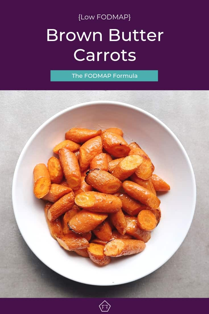 Low FODMAP brown butter carrots piled in bowl - Pinterest 1