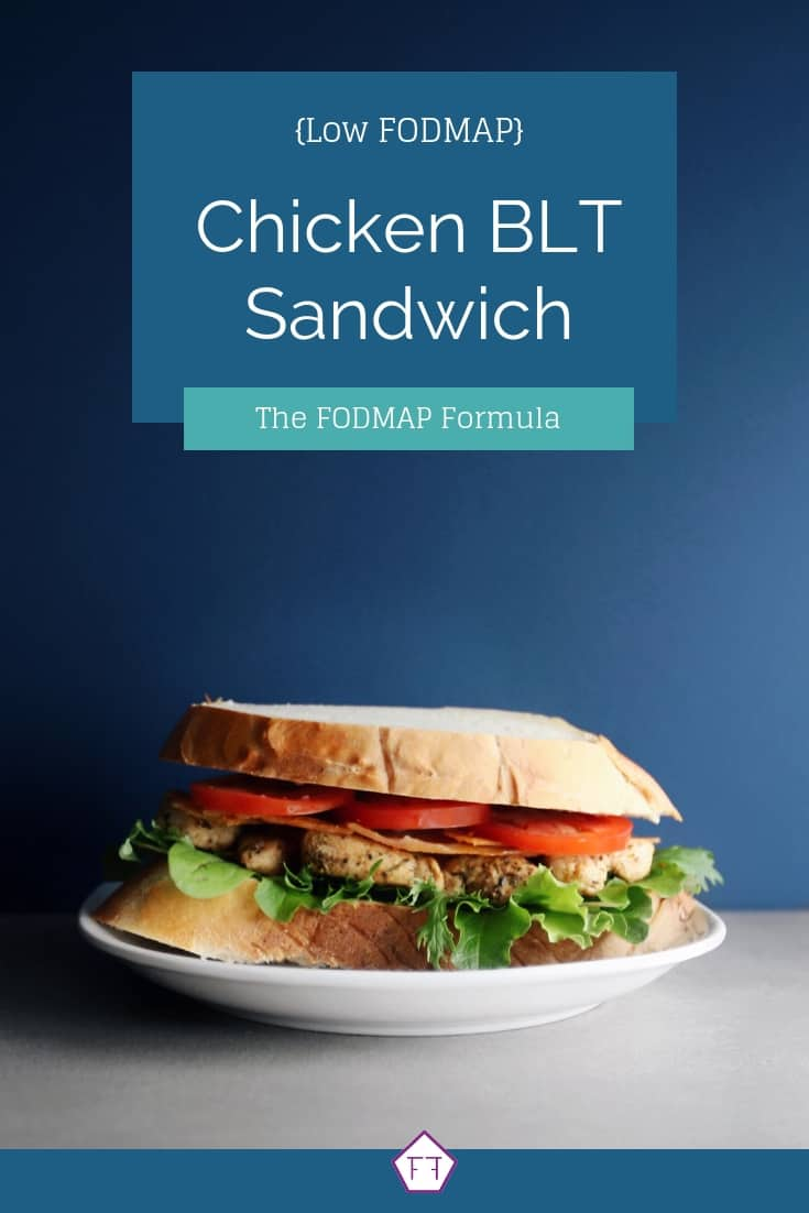 Chicken BLT sandwich on white plate with text overlay: Low FODMAP Chicken BLT sandwich - Pinterest 2