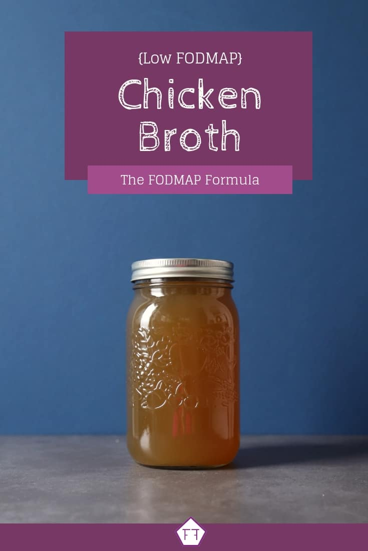 Low FODMAP Chicken Broth - Pinterest (1)