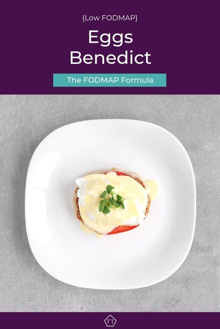 Low FODMAP Eggs Benedict - Pinterest 2