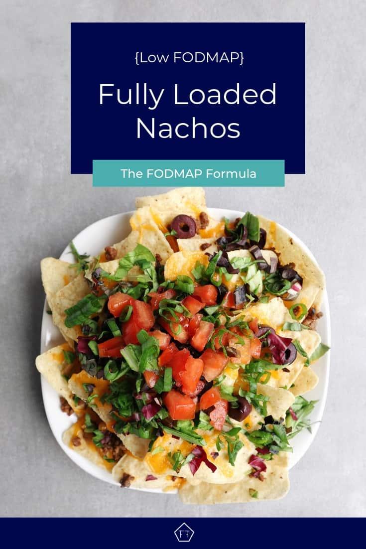 Low FODMAP Fully Loaded Nachos on Plate - Pinterest 6