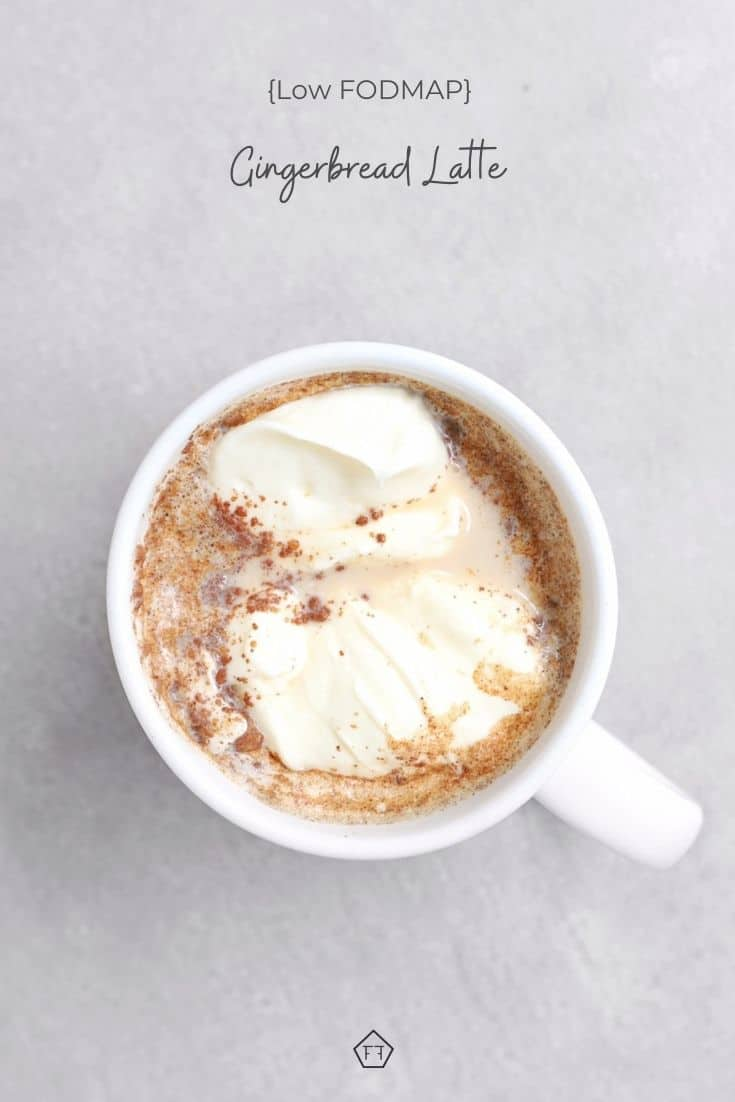 Low FODMAP gingerbread latte in white mug