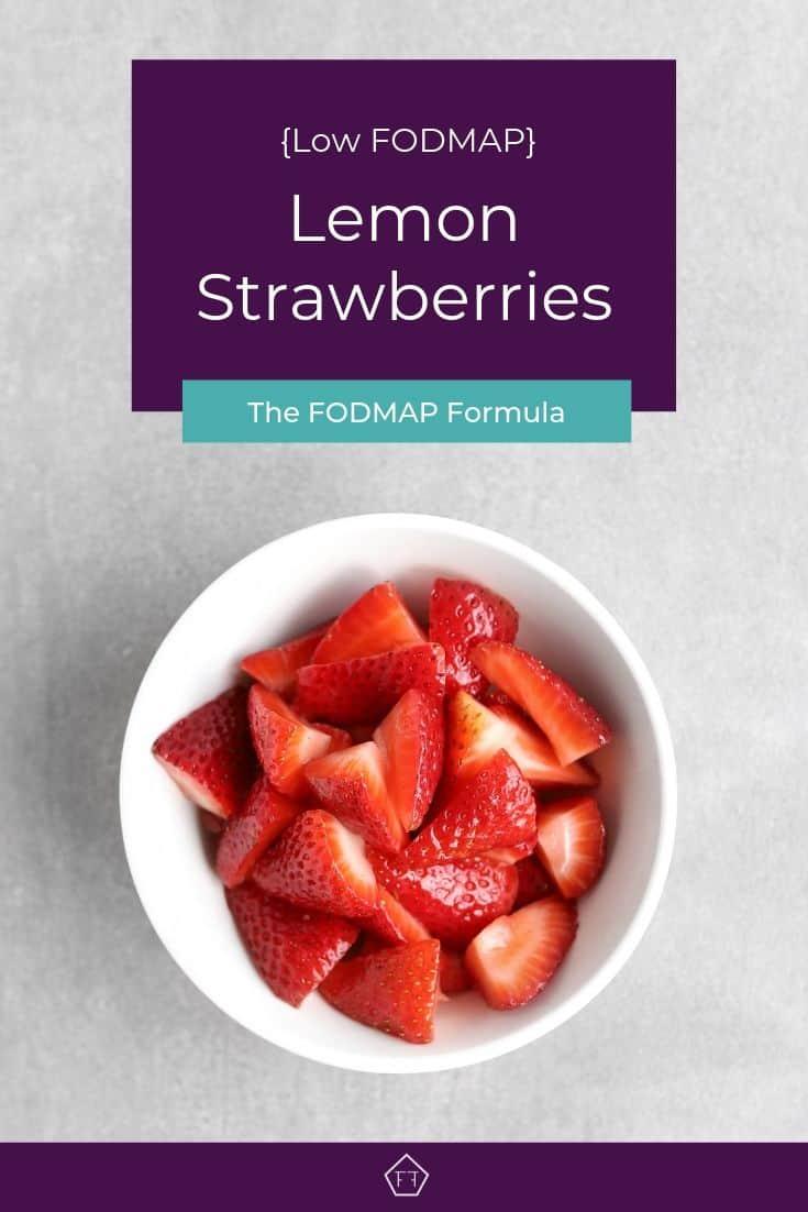 Low FODMAP Lemon Strawberries in Bowl - Pinterest 1