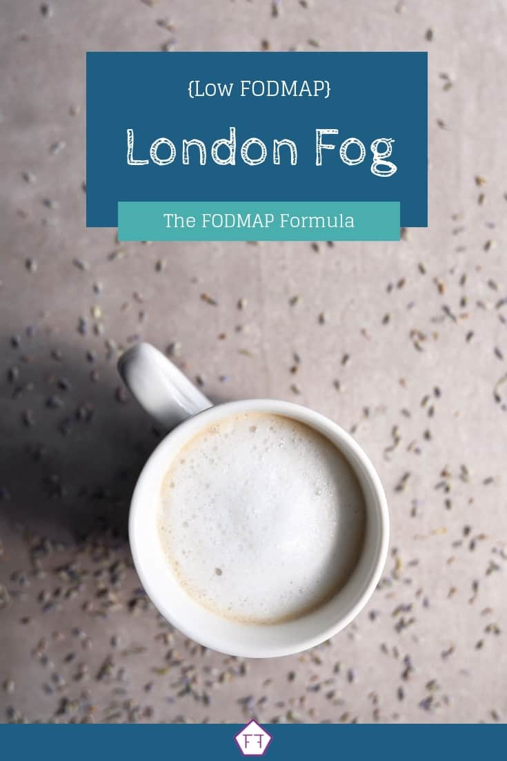 Low FODMAP London fog in mug with text overlay