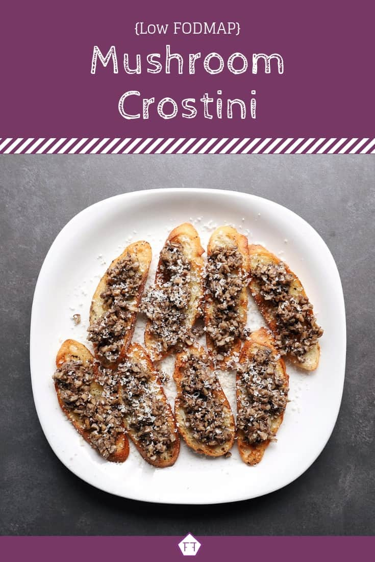 Low FODMAP Mushroom Crostini - Pinterest (1)
