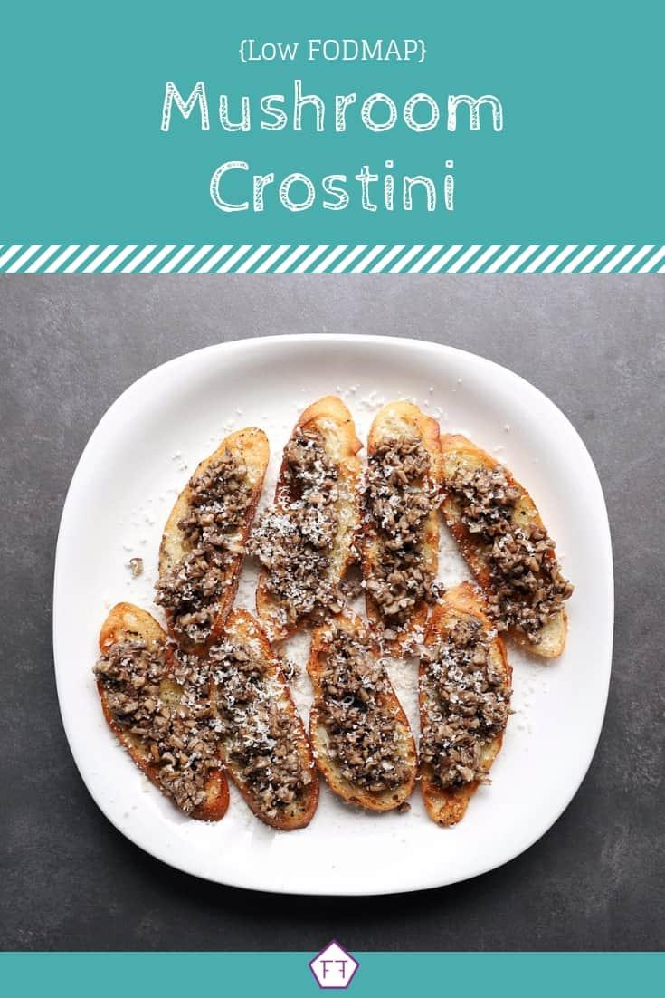 Low FODMAP Mushroom Crostini - Pinterest (2)