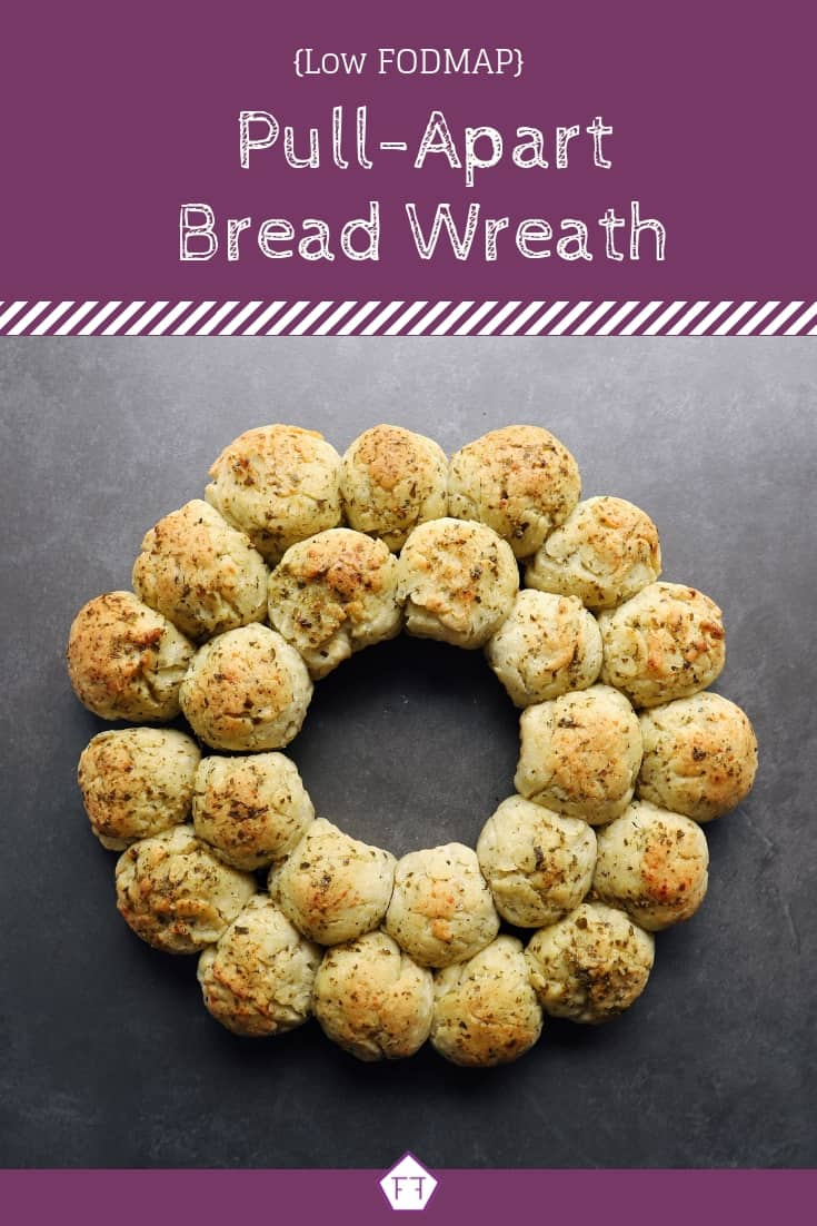 Low FODMAP Pull-Apart Bread Wreath - Pinterest (1)