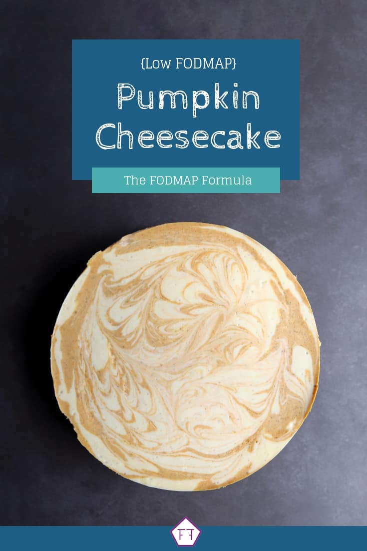 Low FODMAP Pumpkin Cheesecake