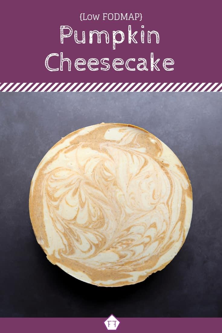 Low FODMAP Pumpkin Cheesecake