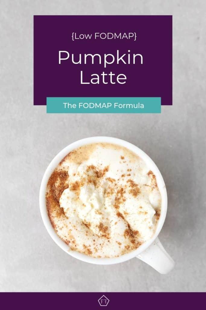 Low FODMAP pumpkin latte in white mug - Pinterest image