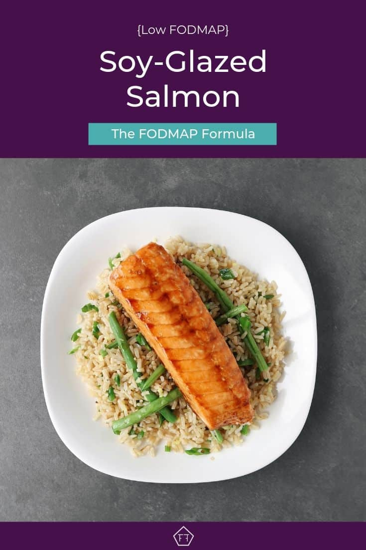 Low FODMAP soy-glazed salmon on a bed of green beans and rice - Pinterest 2
