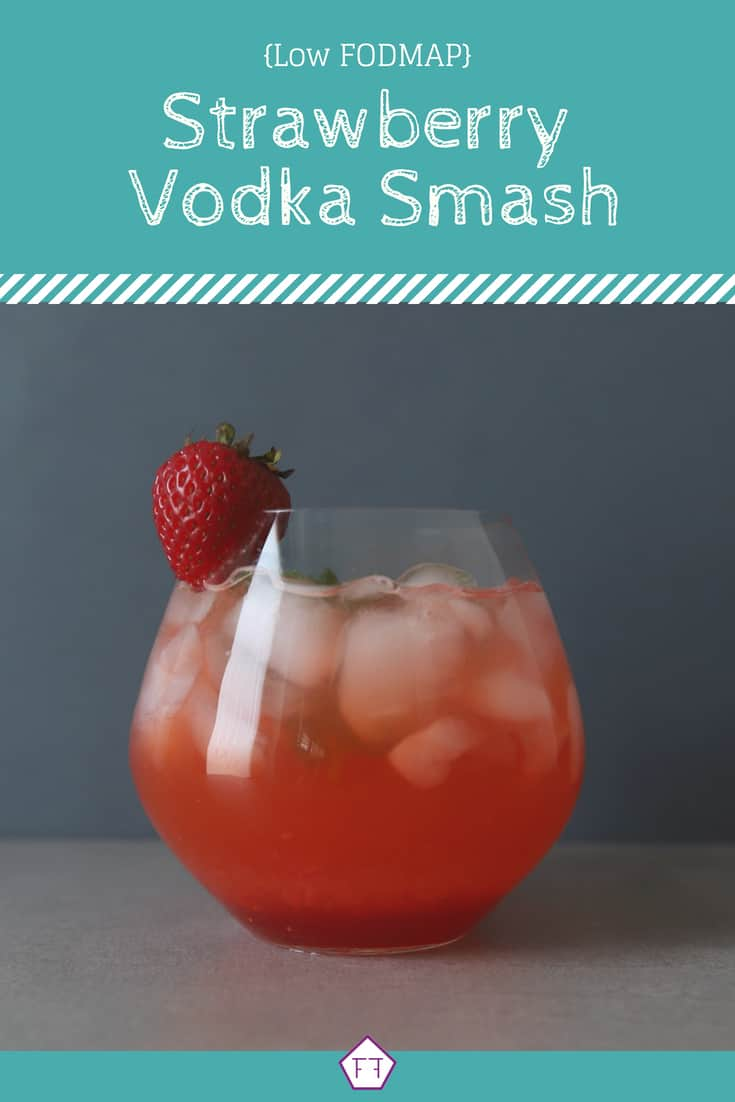 Low FODMAP Strawberry Vodka Smash