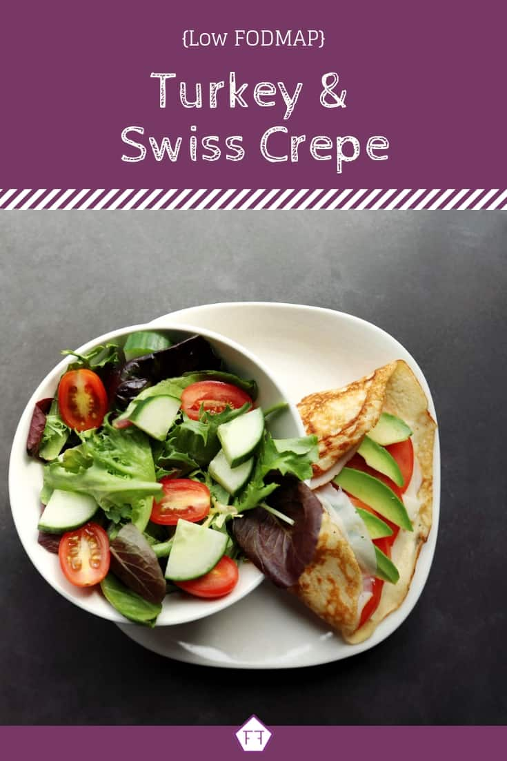 Low FODMAP Turkey and Swiss Crepe - Pinterest 3