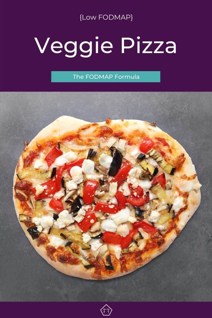 Low FODMAP Veggie Pizza with text overlay: Low FODMAP Veggie Pizza