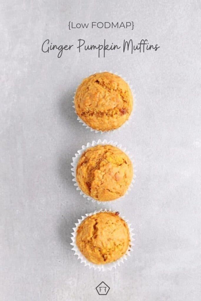 3 Low FODMAP ginger pumpkin muffins
