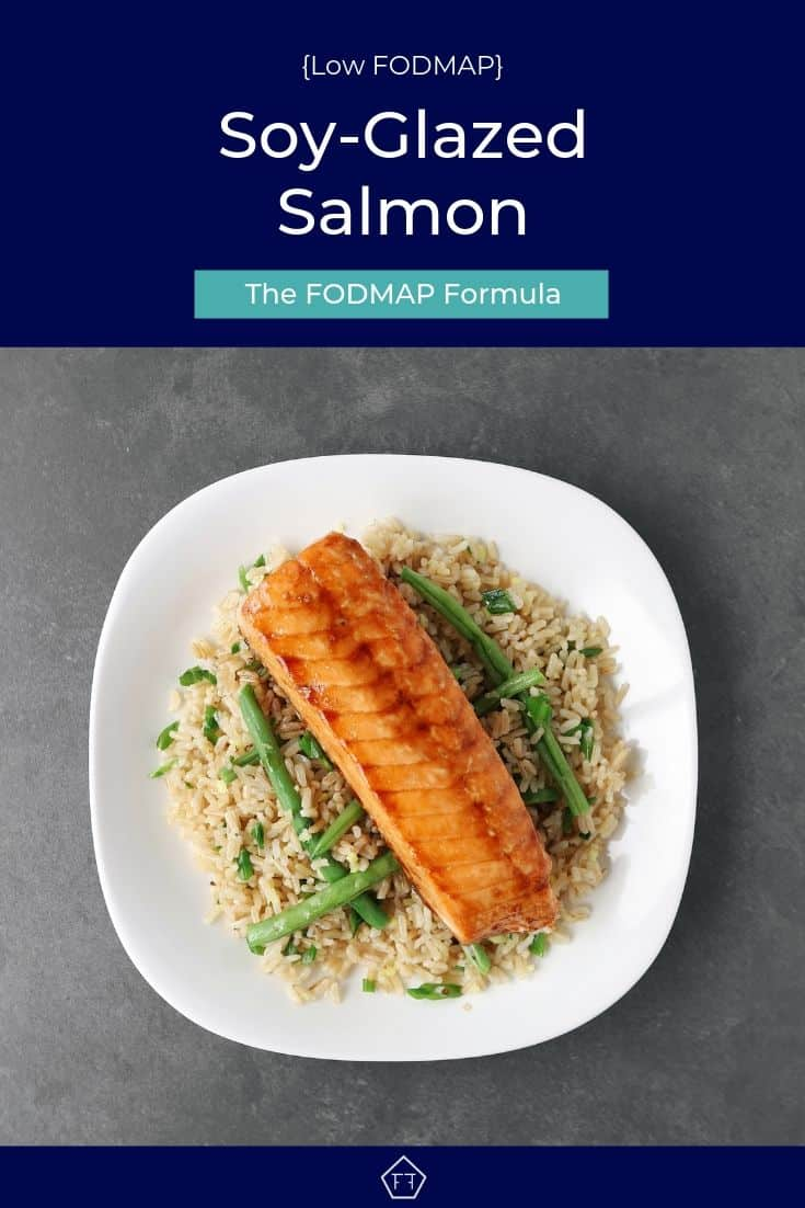 Low FODMAP soy-glazed salmon on a bed of green beans and rice - Pinterest 3