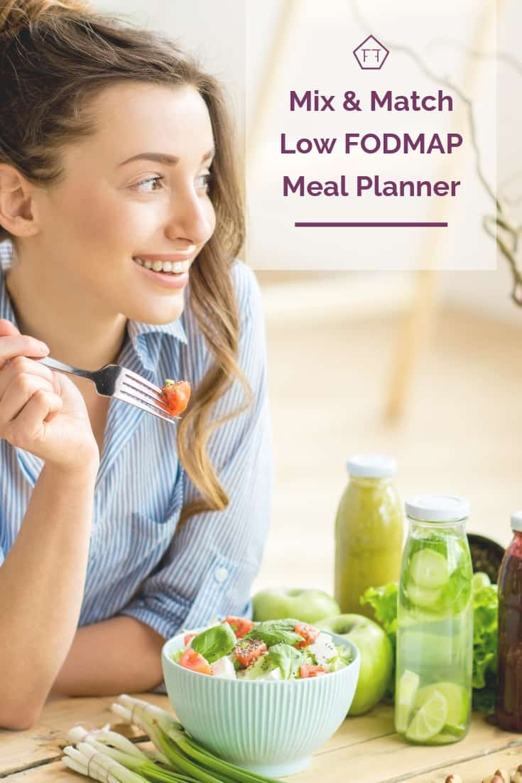 Mix & Match Low FODMAP Meal Plan735 x 1102